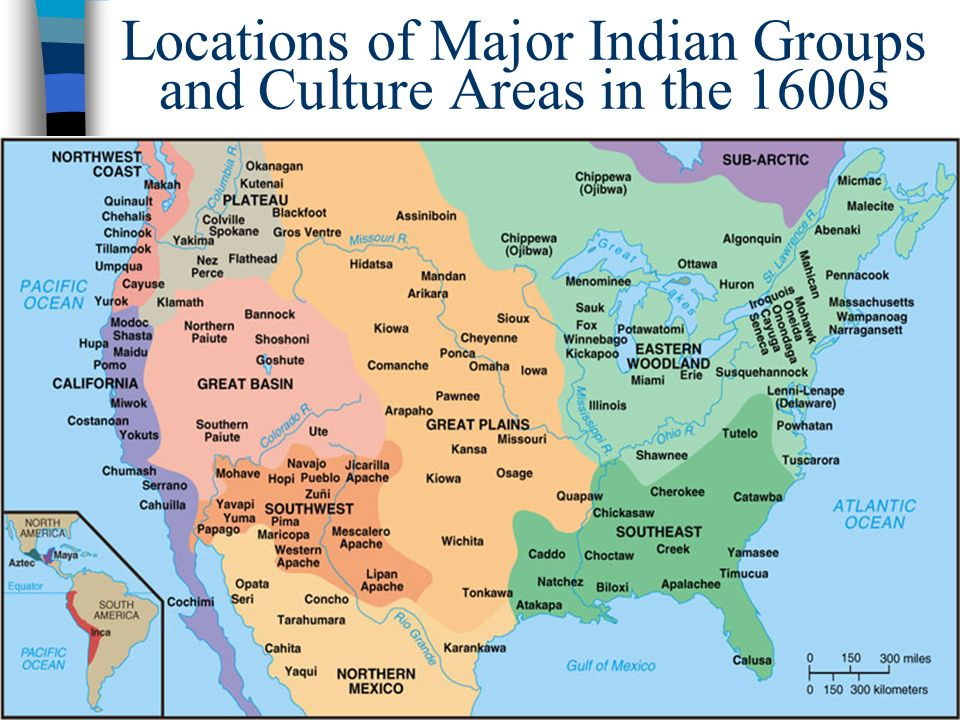8 locations of major indian groups and culture areas in the 1600s 04 06 98 4 4 4 4