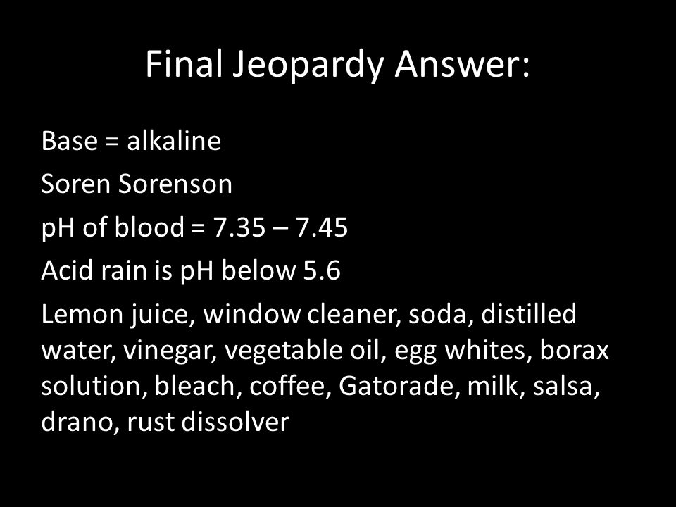 Chapter 16 Jeopardy Review AcidBase Equilibria SEE SEPARATE – Ph and Acid Rain Worksheet
