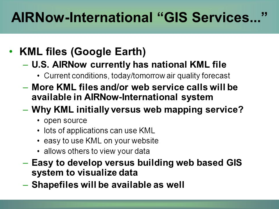 AIRNow-International GIS Services... KML files (Google Earth) –U.S.