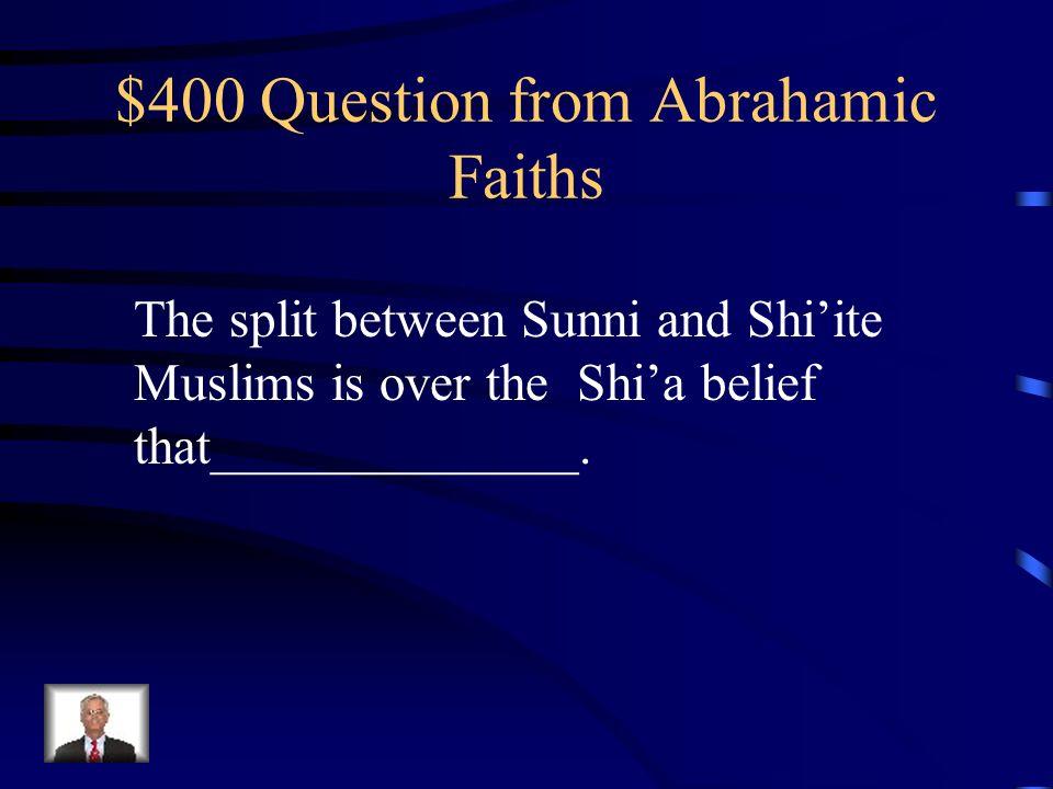 $300 Answer from Abrahamic Faiths Dietary