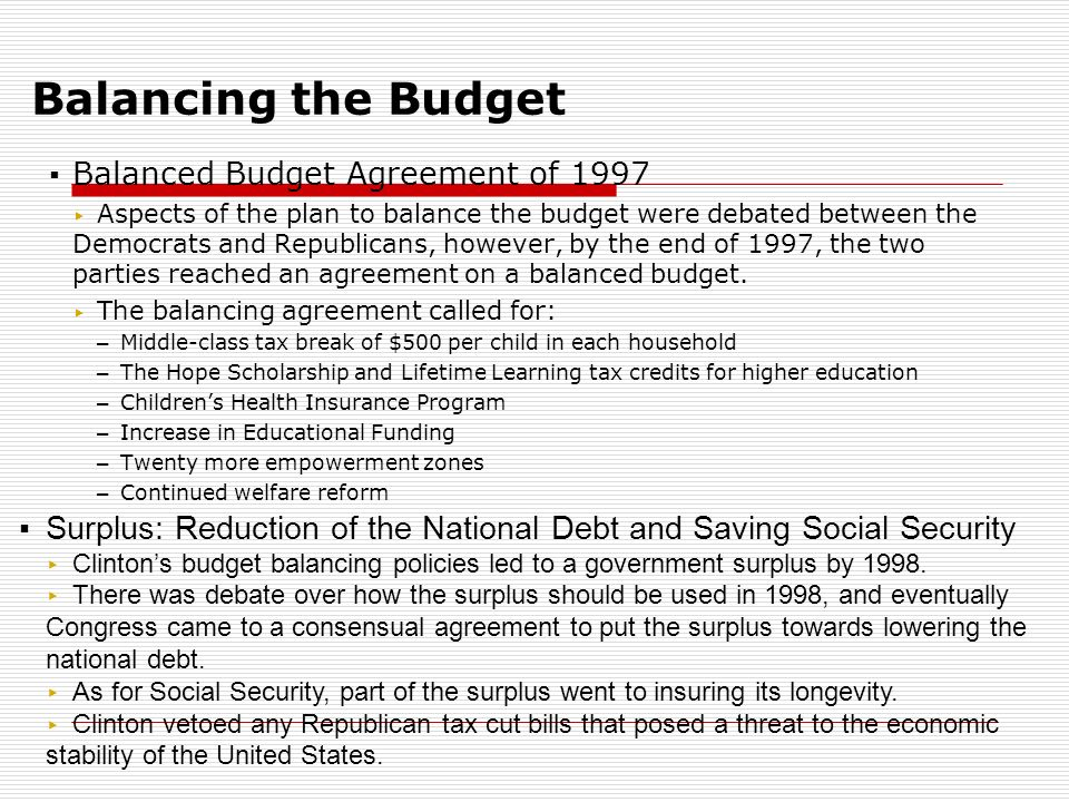 The historic economic growth of the clinton years edward lynch 4 balancing the budget balanced budget agreement platinumwayz