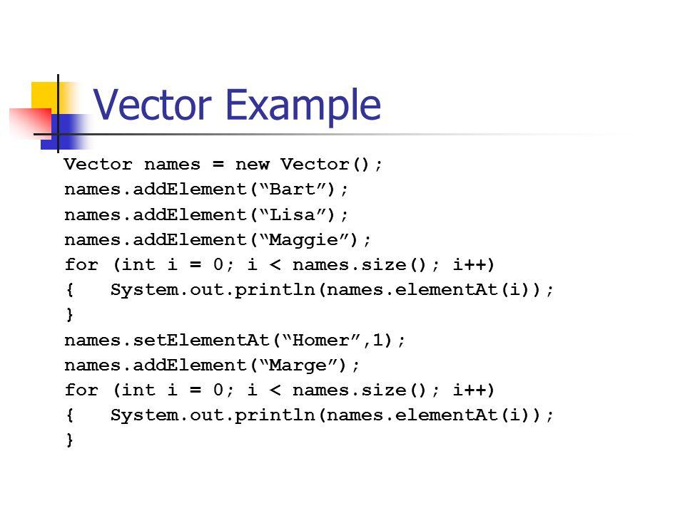 Java Utility Classes Cs 21b Some Java Utility Classes Vector