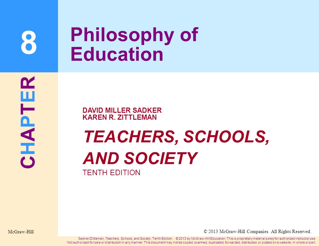 CHAPTERCHAPTER TEACHERS, SCHOOLS, AND SOCIETY TENTH EDITION DAVID MILLER SADKER KAREN R.