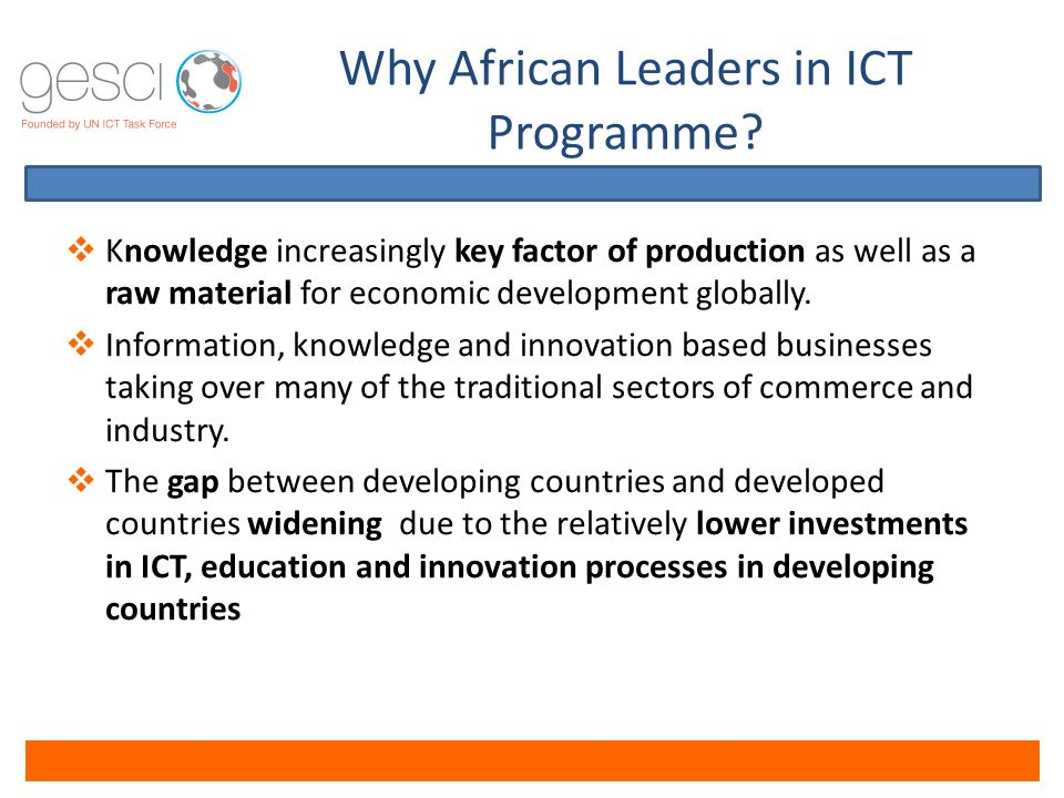 Why African Leaders in ICT Programme.