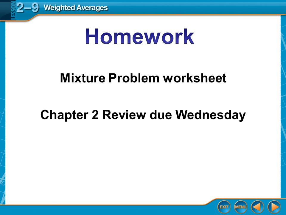 Over Lesson 2 8 Splash Screen Weighted Averages Lesson 29A – Mixture Problems Worksheet