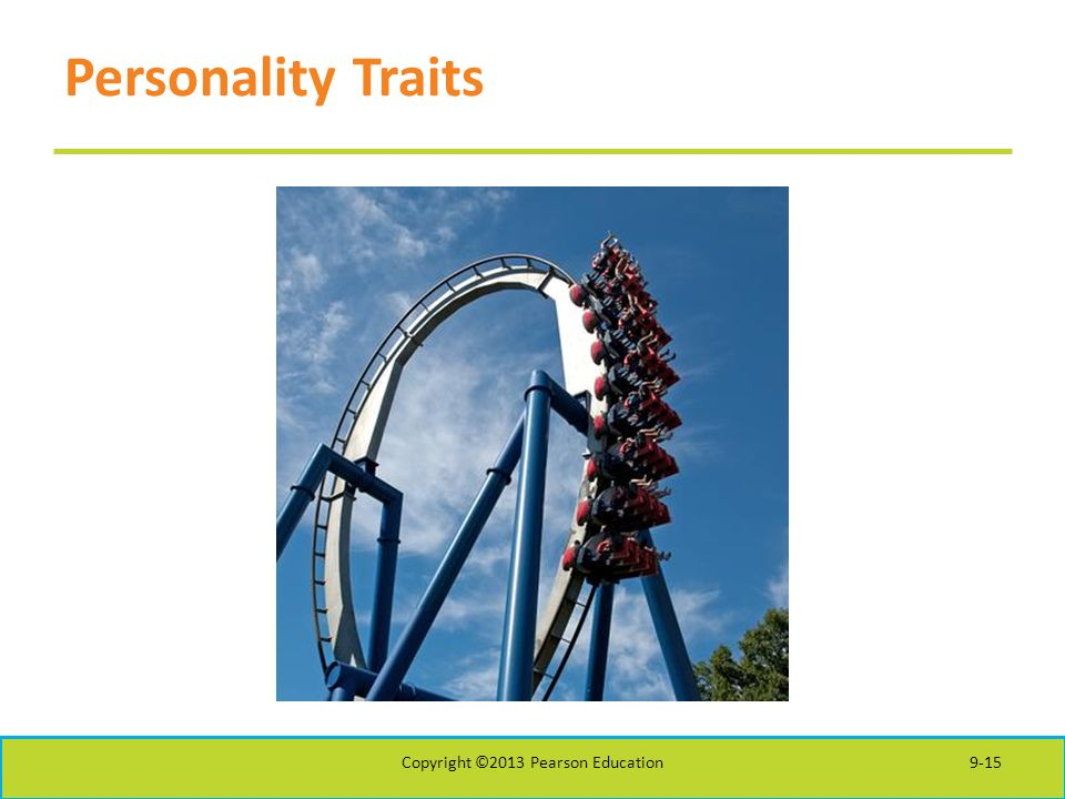 Personality Traits Copyright ©2013 Pearson Education9-15