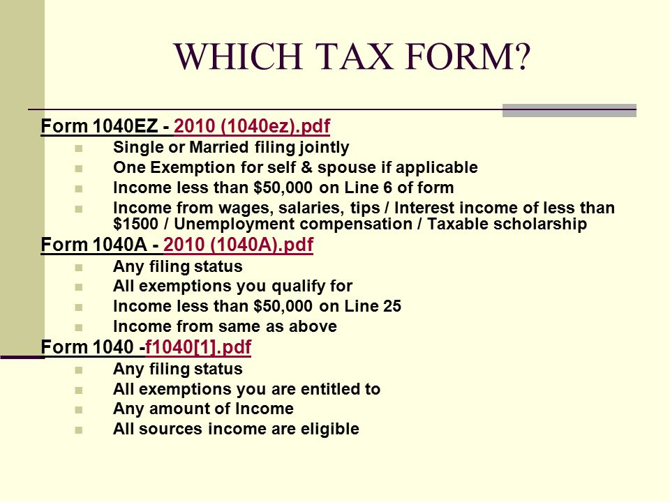 WHICH TAX FORM.