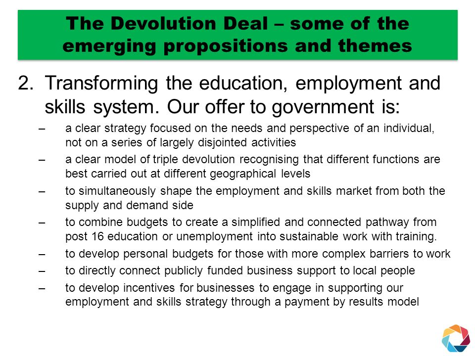 2.Transforming the education, employment and skills system.