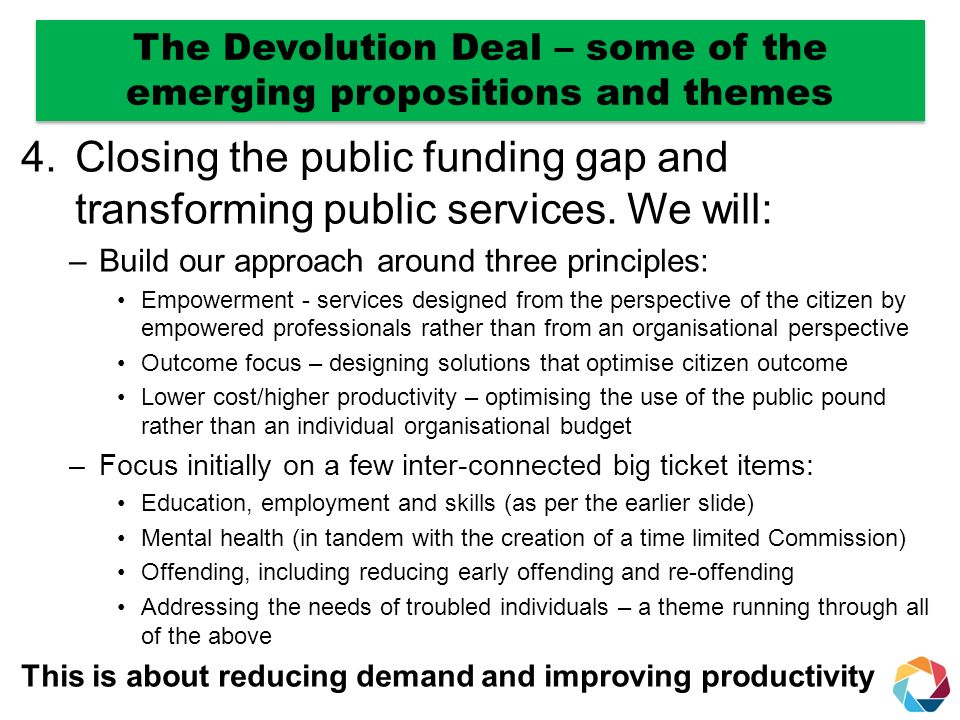 4.Closing the public funding gap and transforming public services.