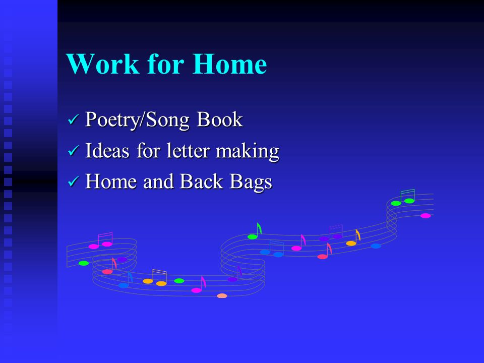 Work for Home Poetry/Song Book Poetry/Song Book Ideas for letter making Ideas for letter making Home and Back Bags Home and Back Bags