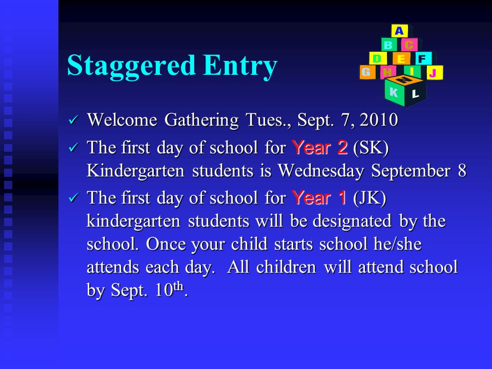 Staggered Entry Welcome Gathering Tues., Sept. 7, 2010 Welcome Gathering Tues., Sept.