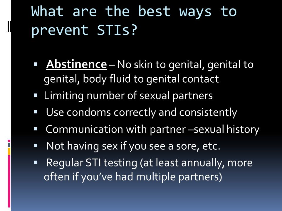 What are the best ways to prevent STIs.
