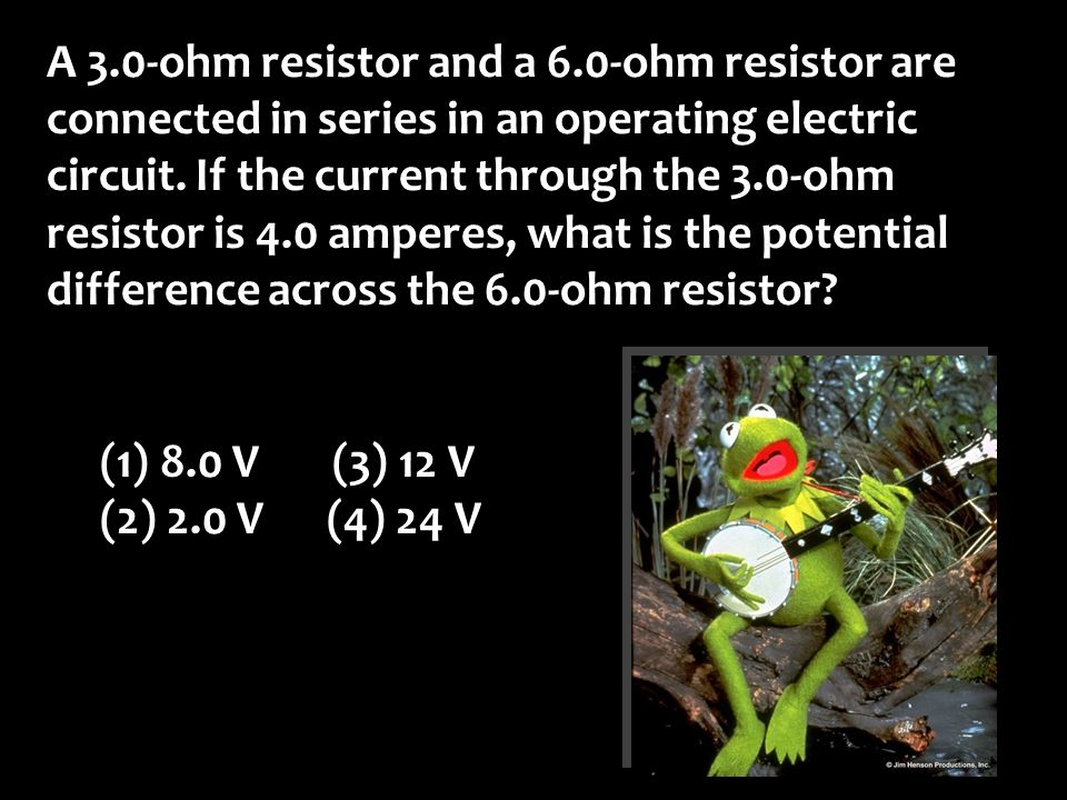 A 3.0-ohm resistor and a 6.0-ohm resistor are connected in series in an operating electric circuit.