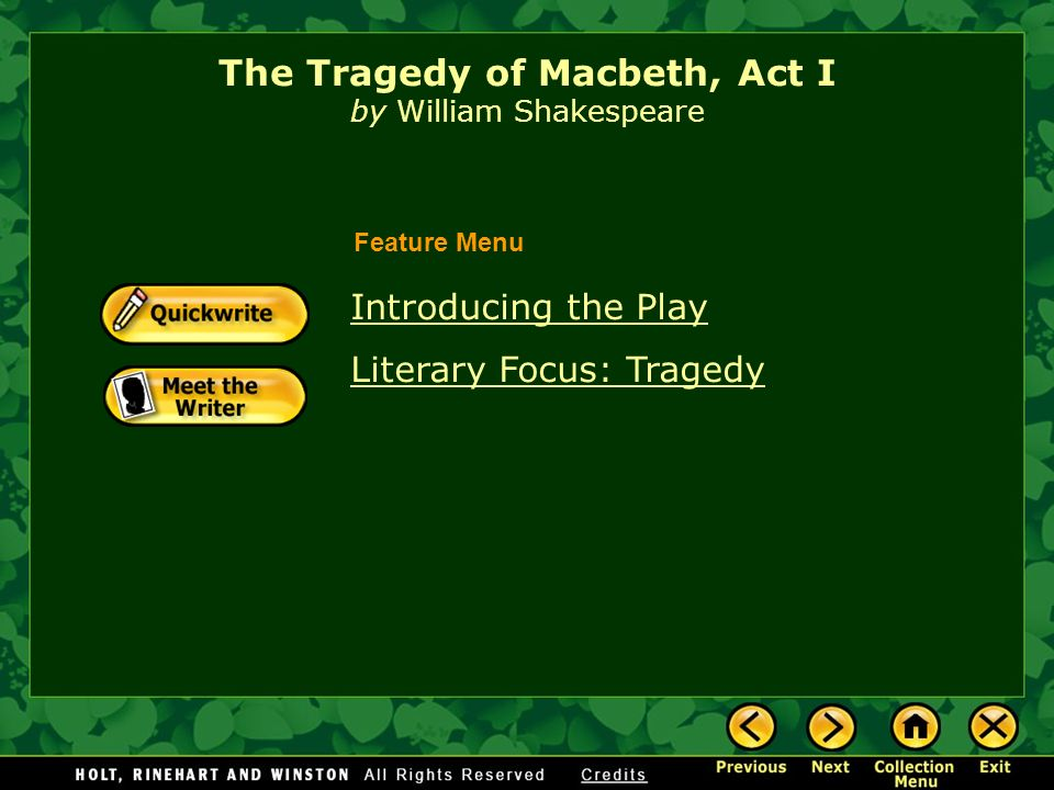 What are the main features of William Shakespeare tragedy ?