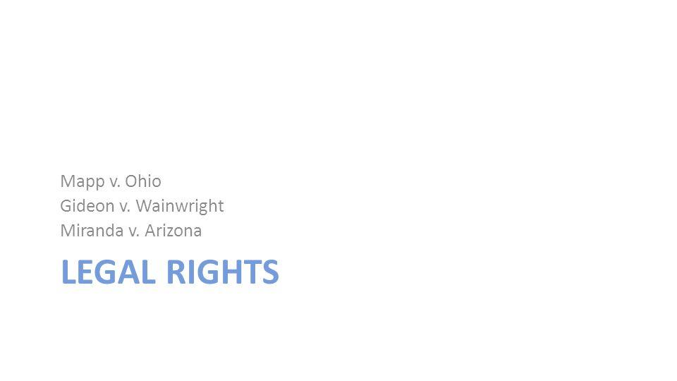 a case study of giseon vs wainwright and miranda vs arizona Miranda v arizona the gideon v wainwright decision extended the sixth amendment's right to have an before the miranda v arizona case was brought to the.