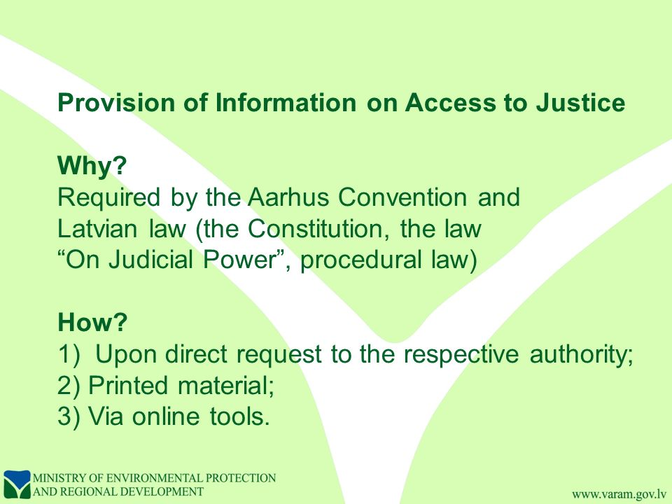 Provision of Information on Access to Justice Why.
