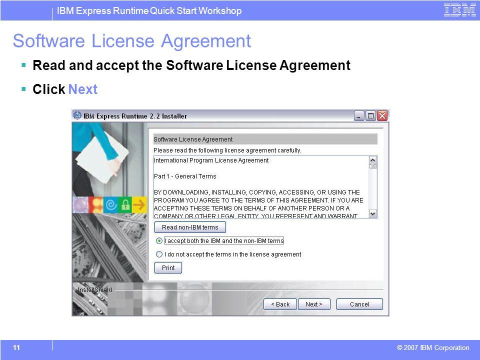 Ibm Express Runtime Quick Start Workshop 2007 Ibm Corporation