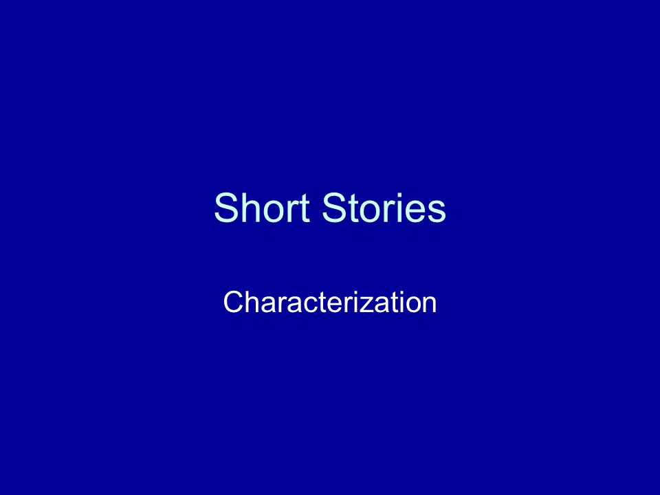 Short Stories Characterization