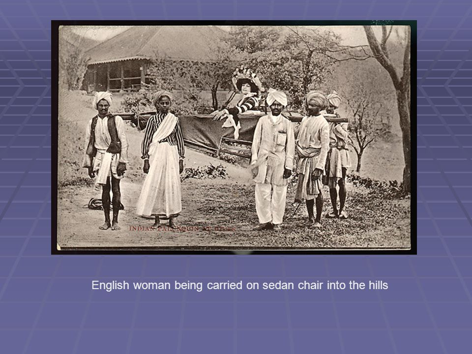 English woman being carried on sedan chair into the hills