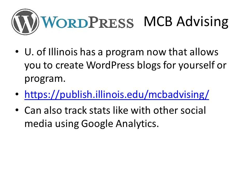 U. of Illinois has a program now that allows you to create WordPress blogs for yourself or program.