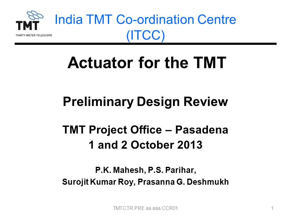 Actuator For The TMT Preliminary Design Review TMT Project Office U2013 Pasadena  1 And 2 October