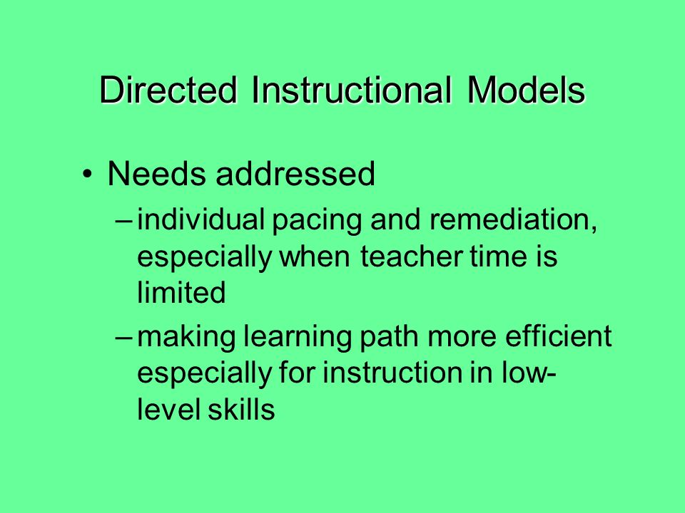 Activity (Reflection): What are the strengths and weaknesses of the two camps of instructional models.