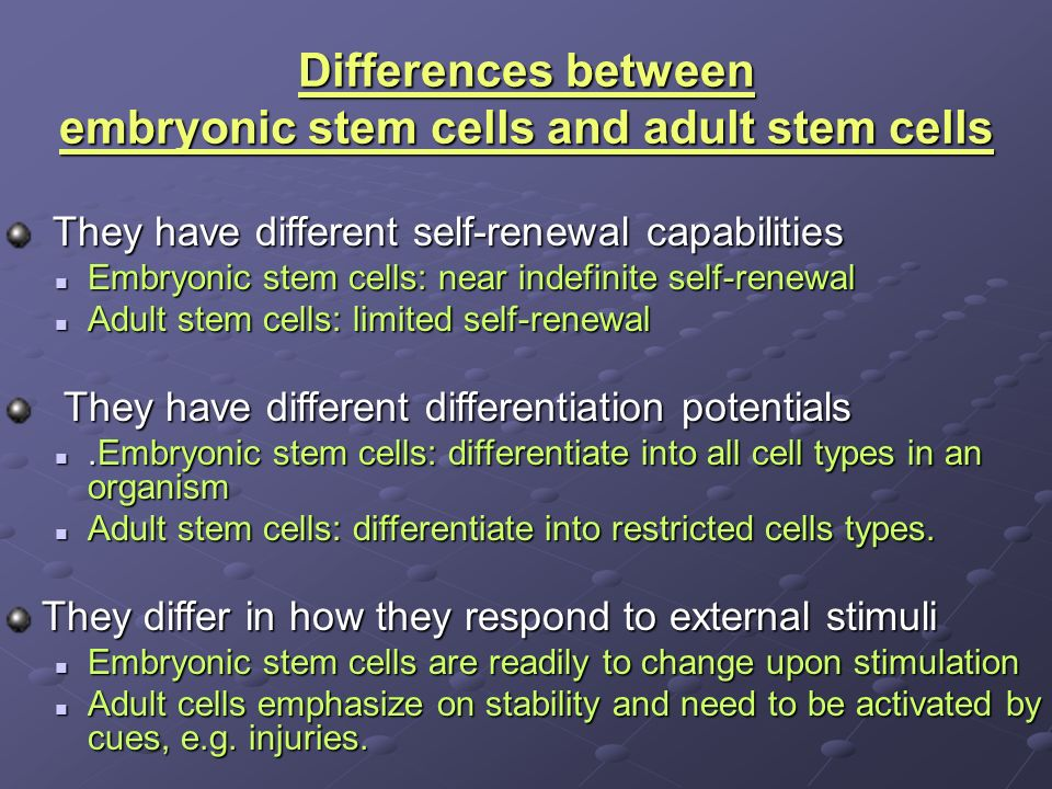 and adult stem between Difference cell embryonic