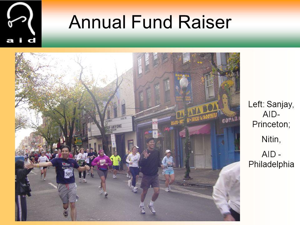 Annual Fund Raiser Left: Sanjay, AID- Princeton; Nitin, AID - Philadelphia