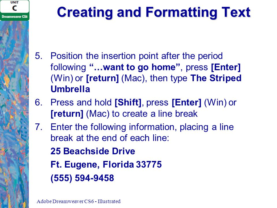 Creating and Formatting Text 5.