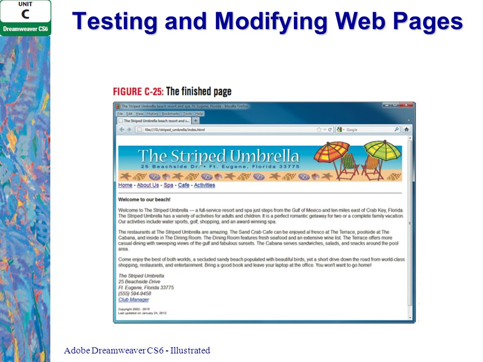 Testing and Modifying Web Pages Adobe Dreamweaver CS6 - Illustrated