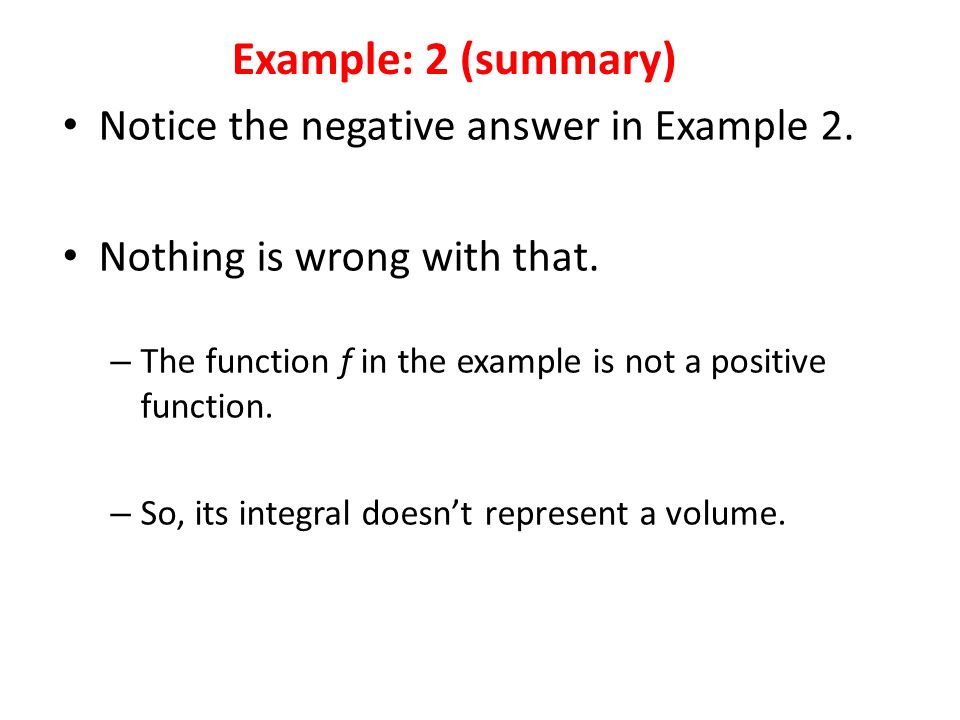 Notice the negative answer in Example 2. Nothing is wrong with that.