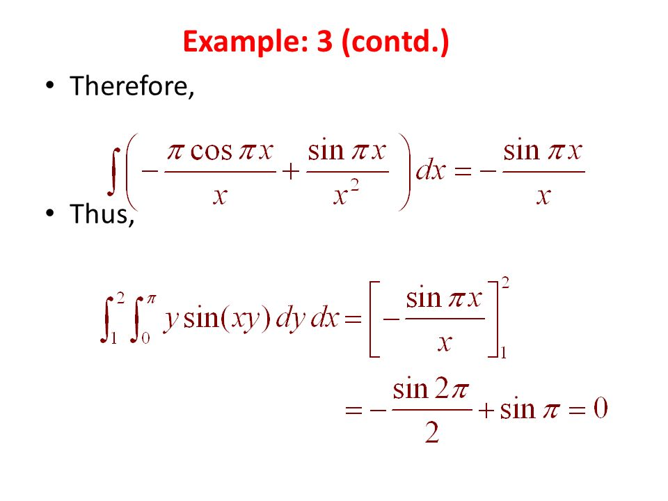 Therefore, Thus, Example: 3 (contd.)