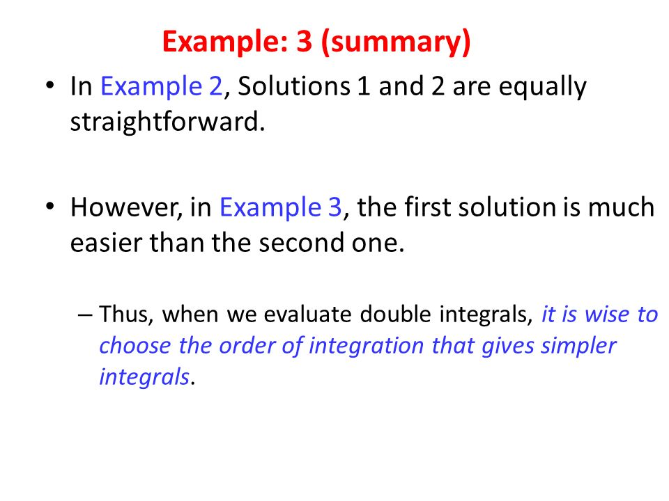 In Example 2, Solutions 1 and 2 are equally straightforward.