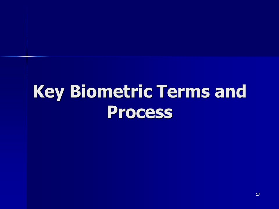 17 Key Biometric Terms and Process
