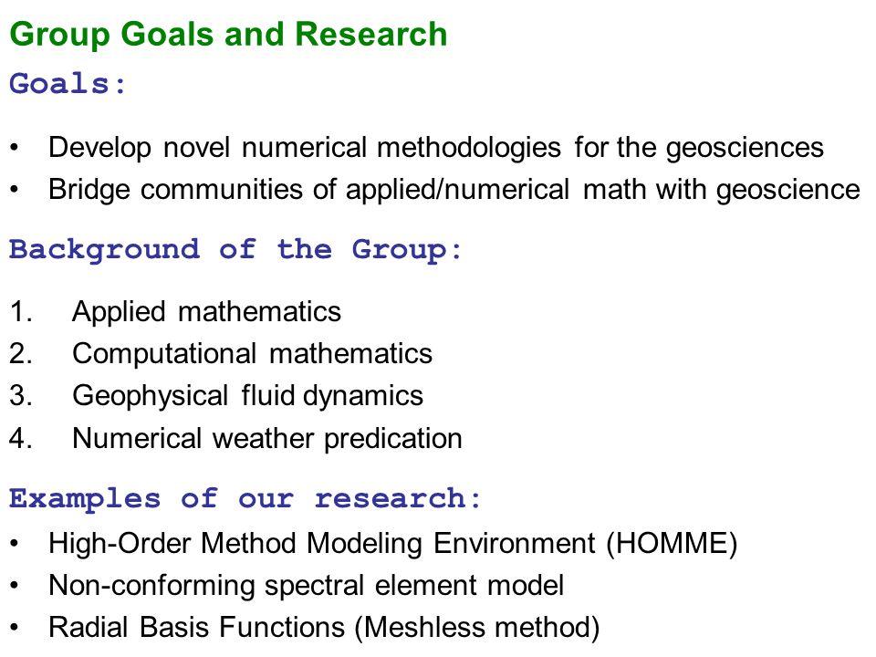 Computational Math Group Amik St-Cyr, Ram Nair, Natasha Flyer Group ...