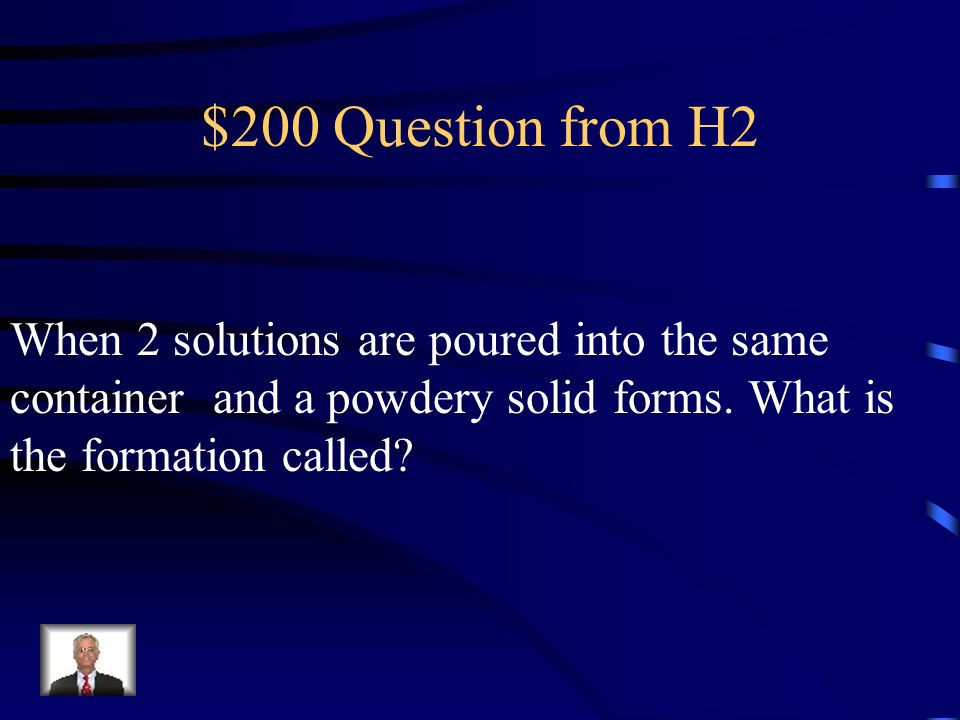 $100 Answer from H2 Physical