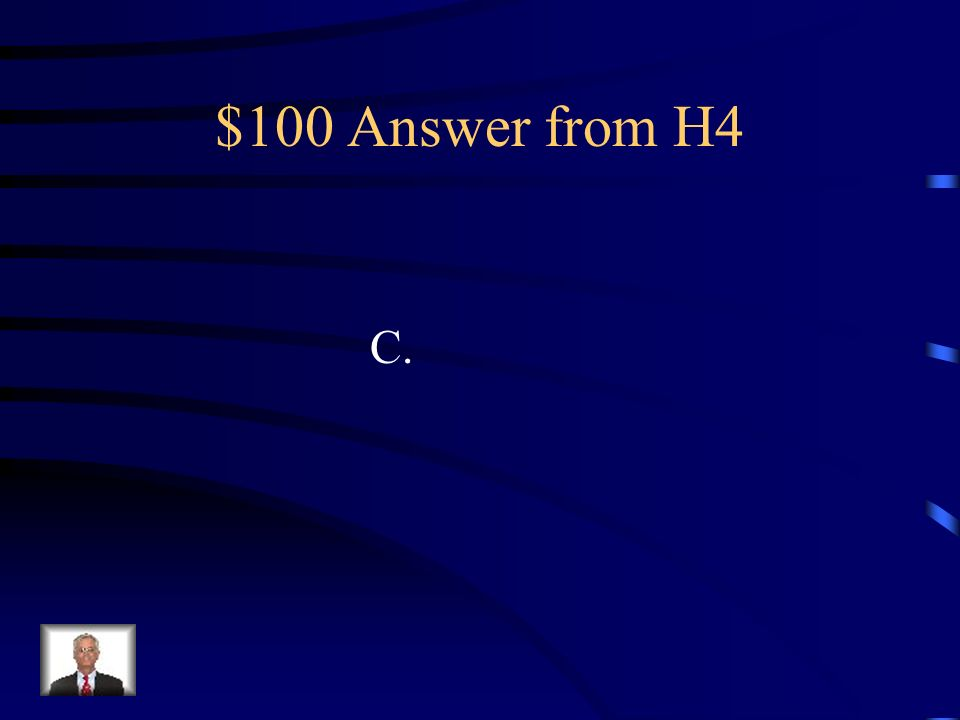 $100 Question from H4 Which of the following is a balanced equation.