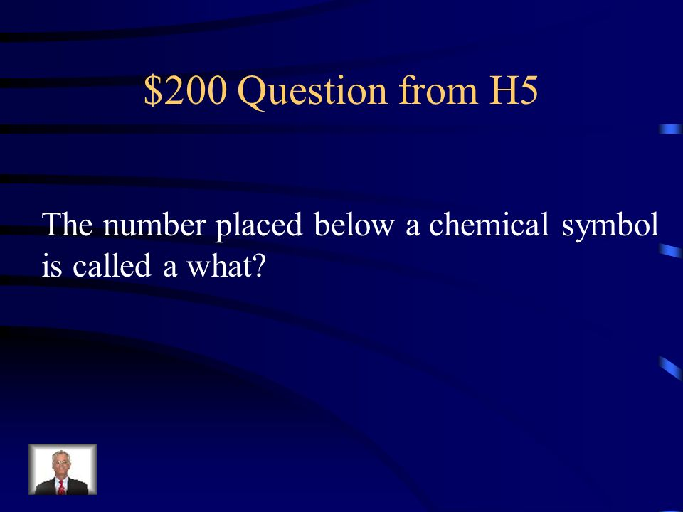 $100 Answer from H5 Reactants