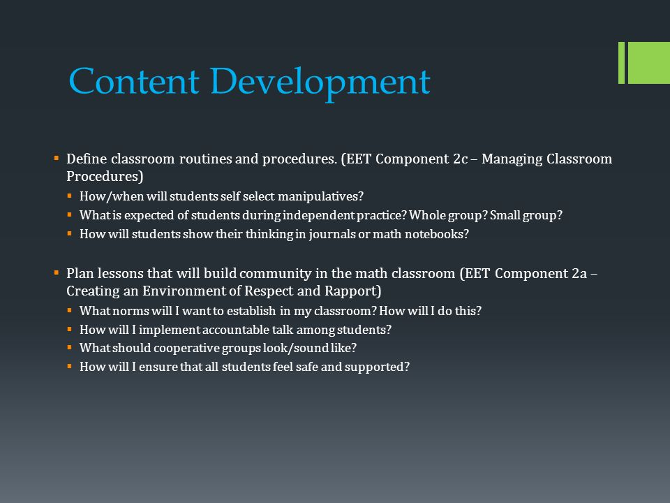 Content Development  Define classroom routines and procedures.