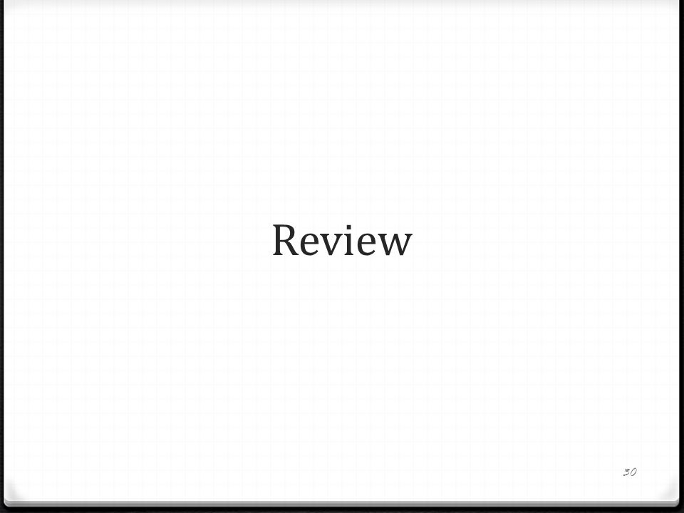 Review 30