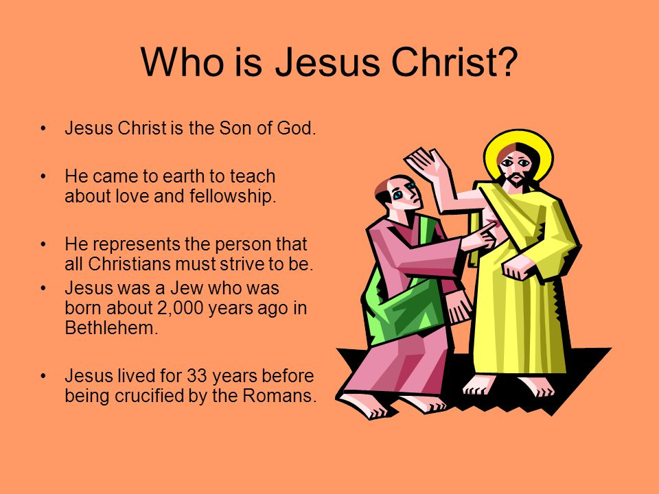 who is jesus christ and whats