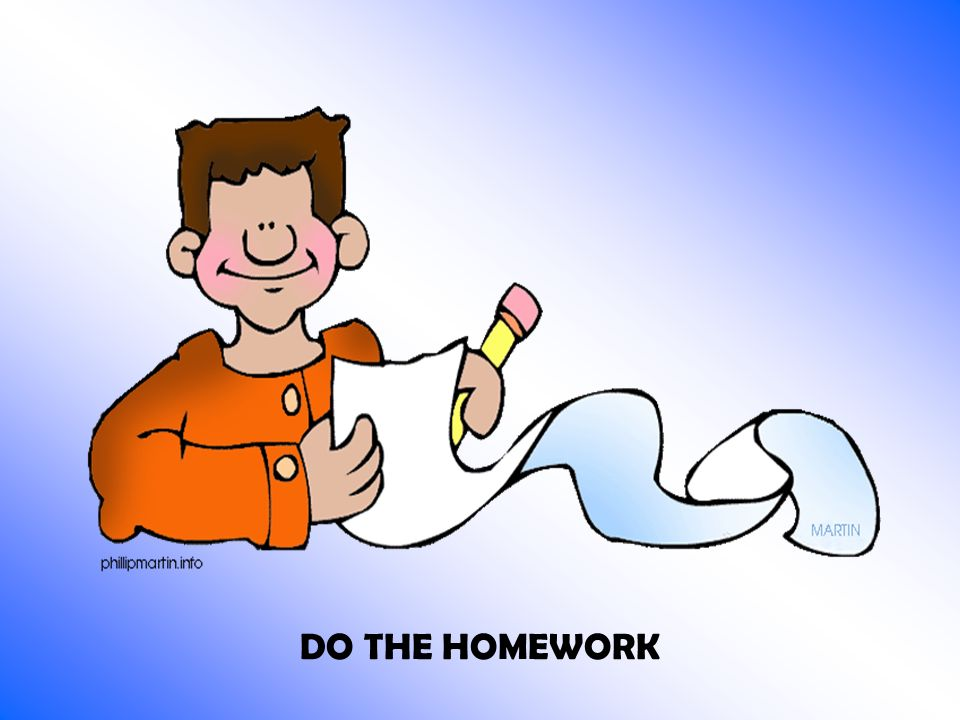 DO THE HOMEWORK