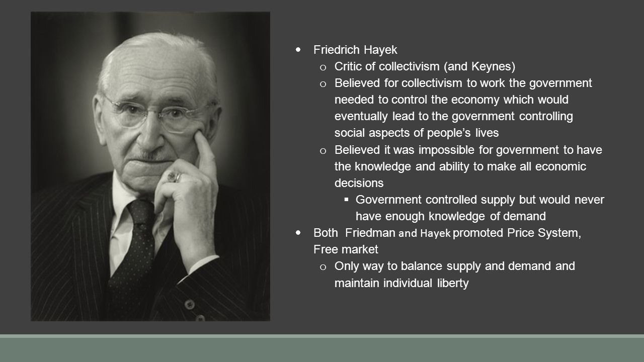 compare and contrast what policies keynes and hayek advocated regarding how the federal government s Brief overview of neoliberalism's history: how did it develop free markets were not natural they were enforced the modern system of free trade, free enterprise.