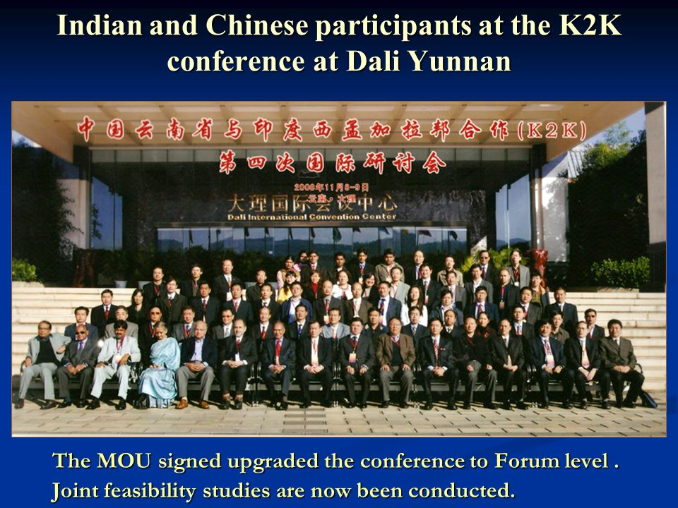Indian and Chinese participants at the K2K conference at Dali Yunnan The MOU signed upgraded the conference to Forum level.