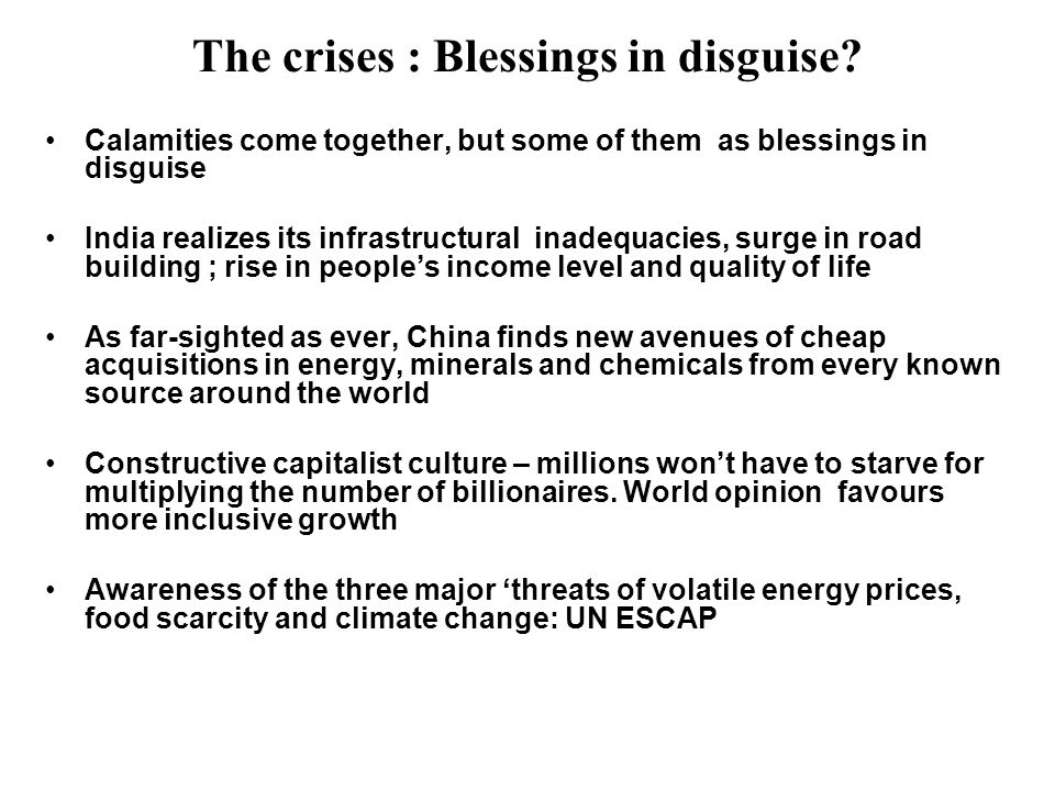 The crises : Blessings in disguise.