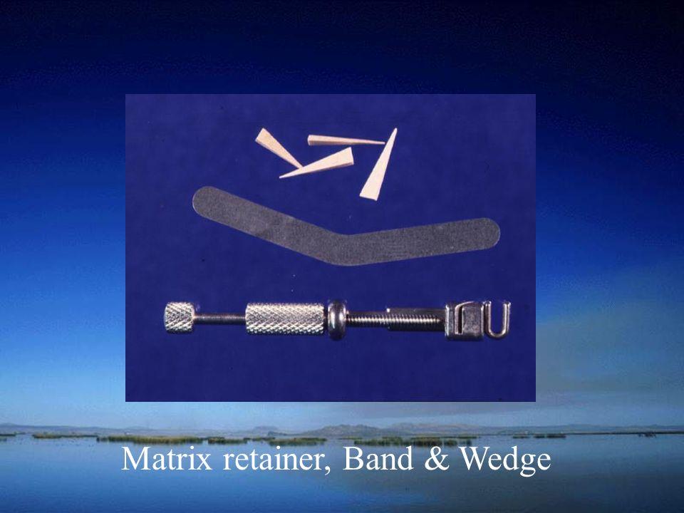 Matrix retainer, Band & Wedge