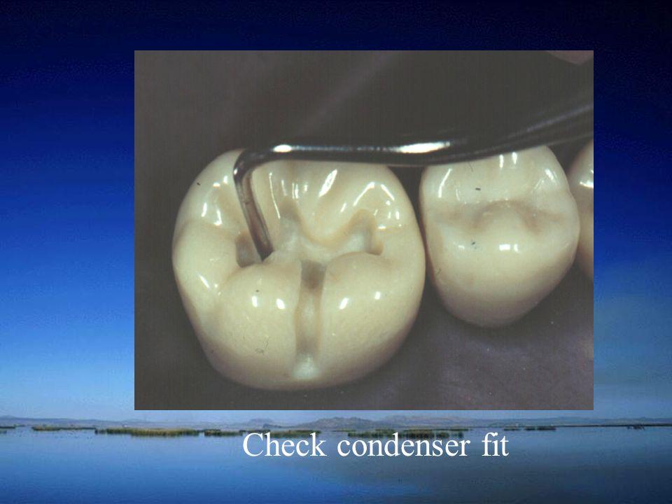 Check condenser fit
