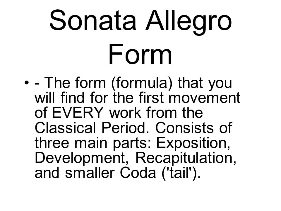 Classical Period Sonata Cycle Four movement plan common in ...