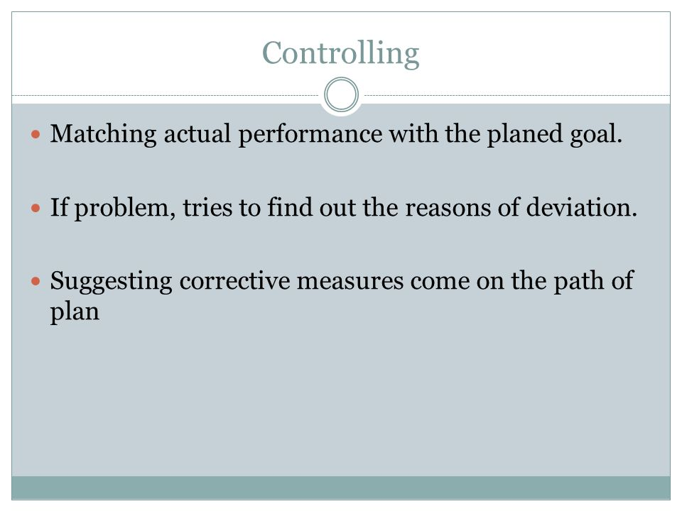Controlling Matching actual performance with the planed goal.