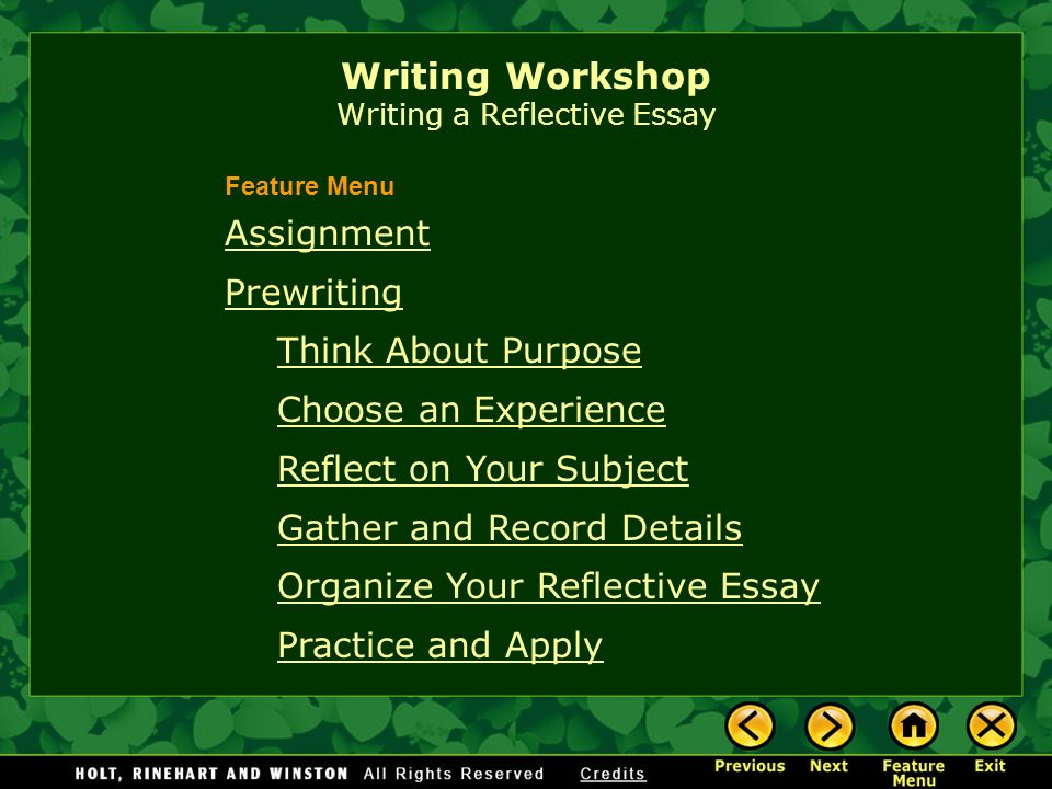 writing workshop writing a reflective essay assignment prewriting  1 writing workshop writing a reflective essay assignment prewriting think about purpose choose an experience reflect on your subject gather and record